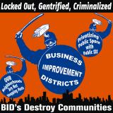 BIDs Destroy Communities